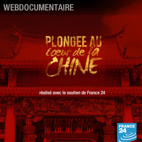 Plongée au coeur de la Chine - Webdocumentaire | Remue-méninges FLE | Scoop.it