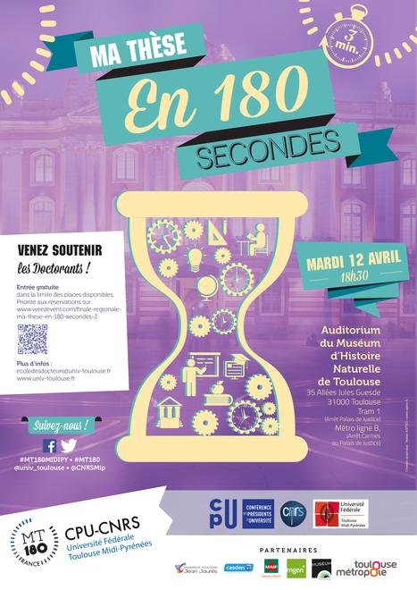 Concours Ma Thèse en 180 secondes - 2016 Université de Toulouse et CNRS Midi-Pyrénées à Toulouse   Actualité des laboratoires du CNRS en Midi-Pyrénées   Scoop.it