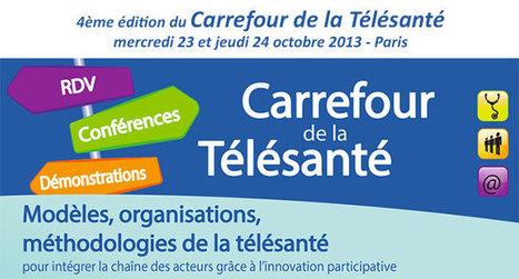 4ème édition du Carrefour de la Télésanté - 23 et 24 octobre 2013 à Paris - Capgeris | e-Health in Europe | Scoop.it
