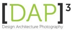 Home - [DAP]3 - Design Architecture & Photography   AL_TU research   Scoop.it