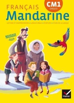 Mandarine CM1, cycle 3 -- Catherine Huchet | Les nouveautés de la médiathèque | Scoop.it