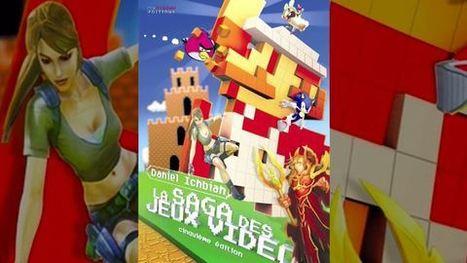 La Saga des jeux Vidéo avec Daniel Ichbiah | Le jeu dans tous ses états | Scoop.it