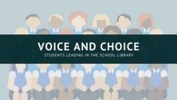 Voice and Choice: Student Library Advisory Team | Knowledge Quest | School Library Advocacy | Scoop.it