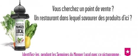 Goûtez l'Ile-de-France autrement pendant les Semaines du Manger Local ! | Mangeons local en Ile-de-France | ECONOMIES LOCALES VIVANTES | Scoop.it