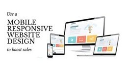 Use a Mobile Responsive Website To Boost Sales | Local Business Marketing | Scoop.it