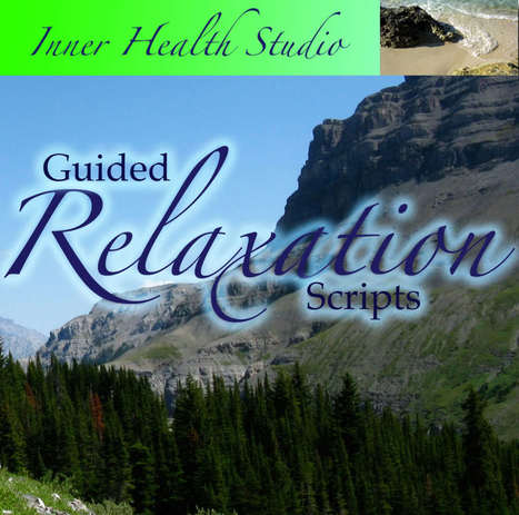 Guided Imagery Scripts: Free Relaxation Scripts   personal development and coaching   Scoop.it