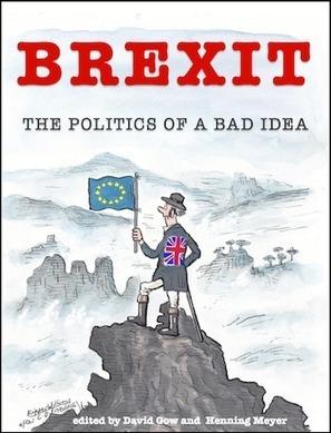 Brexit: The Politics of a Bad Idea » Social Europe | Peer2Politics | Scoop.it