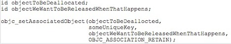 Fun With the Objective-C Runtime: Run Code at Deallocation of Any Object | iPhone and iPad development | Scoop.it