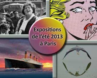 Les 10 expositions de l'été 2013 à Paris | Créations artistiques | Scoop.it
