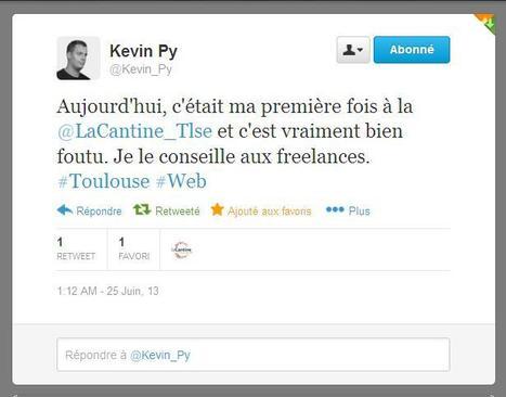 Twitter / Kevin_Py: Aujourd'hui, c'était ma première fois à la @LaCantine_Tlse et c'est vraiment bien foutu. Je le conseille aux freelances. #Toulouse #Web | La Cantine Toulouse | Scoop.it
