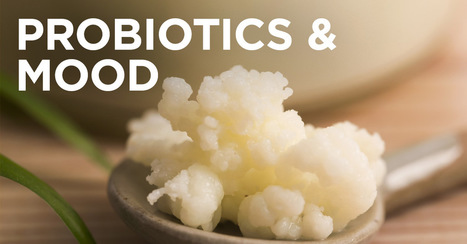 Probiotic Intervention Affects Mood | Sustain Our Earth | Scoop.it