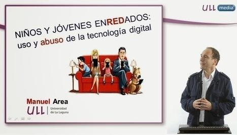 Niños y jóvenes enREDados. Usos y abusos de las TIC | #CentroTransmediático en Ágoras Digitales | Scoop.it