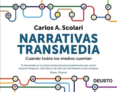 Narrativas transmedia: cuando todos los medios cuentan - BiblogTecarios | Apuntes sobre educación, redes, comunicación y mucho más | Scoop.it