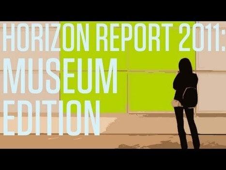 Horizon Report 2011: Museum Edition | Museos y nuevas tecnologías | Scoop.it
