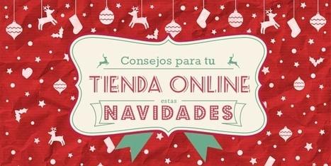 Consejos para arrasar con tu tienda online estas navidades | Marketing online SA | Scoop.it