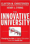 How Disruptive Innovation is Remaking the University — HBS Working Knowledge | Disrupting Higher Ed | Scoop.it