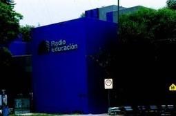 Señal al aire — Radio Educacion | Mastics | Scoop.it