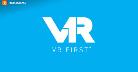 VR First Program Attracts Backing From Technology Leaders | 360-degree media | Scoop.it
