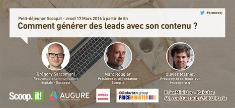 Petit-déjeuner Scoop.it – Comment générer des leads avec son contenu ? | Inbound Marketing et Communication BtoB | Scoop.it
