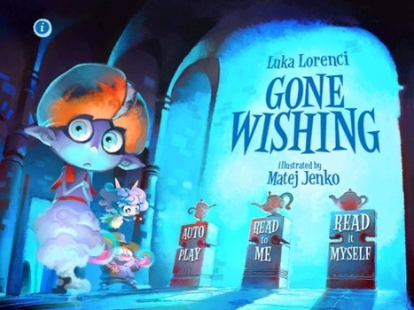 Gone Wishing - Interactive Storybook - Digital Storytime.com's 5-Star Review | App-books | Scoop.it