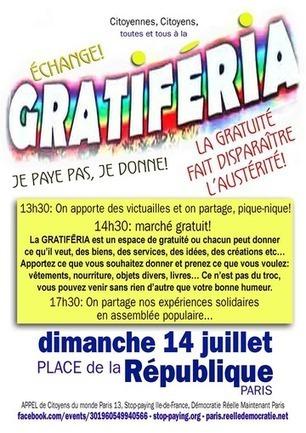 14 juil.: Espace de gratuité « Gratiferia 14 juillet » - Indignés / Démocratie Réelle Maintenant / Place de la République | Macrophone | Scoop.it