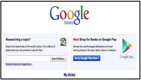 Teachers' Guide to Google Books ~ Educational Technology and Mobile Learning | Edtech PK-12 | Scoop.it