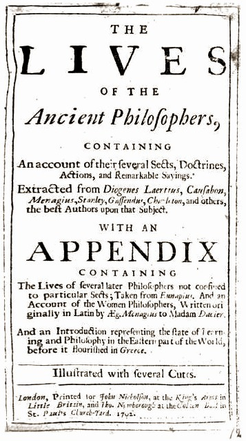 The lives of the ancient philosophers | Early modern philosophy (mostly natural) | Scoop.it