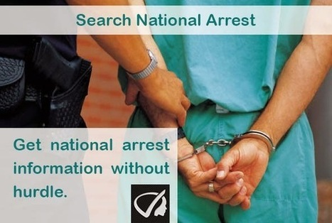 Instant Profiler: Search National Arrests - Get National Arrest Information Without Hurdle. | Best people search, criminal and business records search services- InstantProfiler | Scoop.it