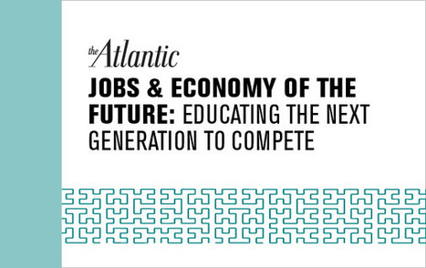 AtlanticLIVE — Jobs & Economy of the Future 2012 — The Atlantic | :: The 4th Era :: | Scoop.it