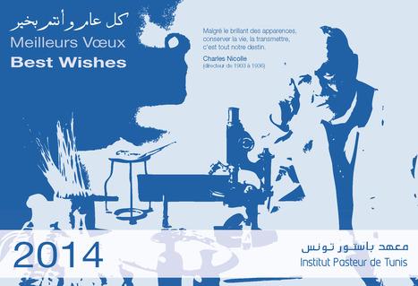 كل عام و أنتم بخير/meilleurs voeux/best wishes   Institut Pasteur de Tunis-معهد باستور تونس   Scoop.it