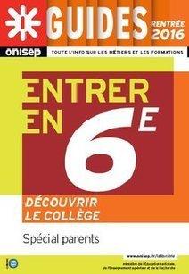 Le Guide Onisep Entrée en 6ème   La technologie au collège   Scoop.it