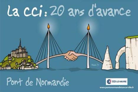 Le Pont de Normandie a 20 ans | CCI Le Havre | Scoop.it