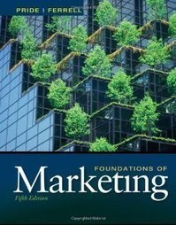 Test Bank For » Test Bank for Foundations of Marketing, 5th Edition : Pride Download | Marketing Test Bank | Scoop.it