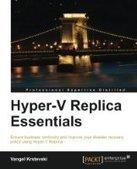 Hyper-V Replica Essentials - PDF Free Download - Fox eBook   IT Books Free Share   Scoop.it