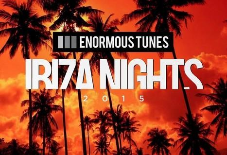 ALBUM. Enormous Tunes - Ibiza Nights 2015 —   Musical Freedom   Scoop.it