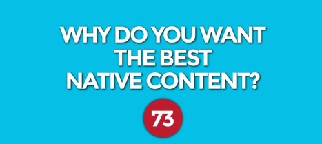 Why Do You Want The Best Native Advertising and Content? | Content Marketing | Scoop.it
