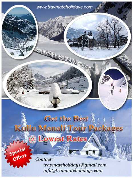 Kullu – Manali Tour Package 5N/6D | TravMate Holidays - Kerala Tourism, Indian & Worldwide Tour Packages | Travel and Tourism | Scoop.it