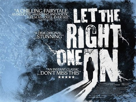 Why Let The Right One In is the Best Vampire Story of All Time - This Is Horror | Gothic Literature | Scoop.it