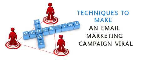 Techniques To Make An Email Marketing Campaign Viral | Click Cabin Affiliate network | Scoop.it