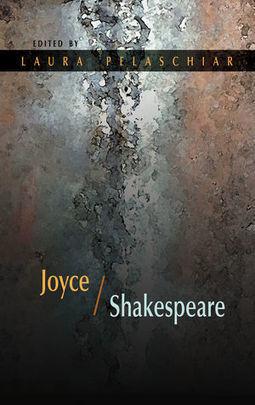 "The ""Prince of Dinmurk"" Joyce/Shakespeare. Edited by Laura Pelaschiar. | The Irish Literary Times | Scoop.it"
