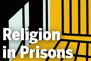Religion in Prisons: A 50-State Survey of Prison Chaplains | And Justice For All | Scoop.it