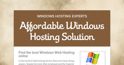 Affordable Windows Hosting Solution | Windows Web Hosting | Scoop.it