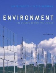 Test Bank For » Test Bank for Environment The Science Behind the Stories, 4th Edition : Withgott Download | Environmental Sciences and Geology Test Bank | Scoop.it