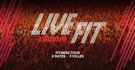 LiveFit: six soirée de fitness à Paris, Marseille et Lille | Actualité running cyclisme fitness | Scoop.it