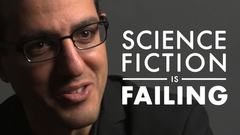 XPRIZE Insights: Science Fiction is Failing | YouTube | Networks, Conferences and Competitions | Scoop.it
