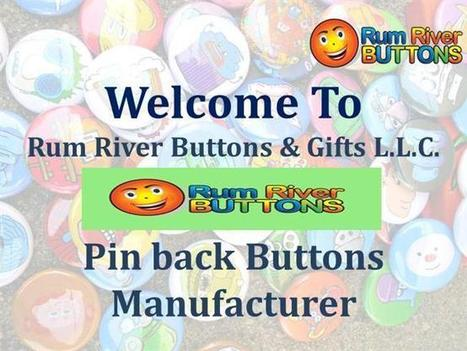 Rum River Buttons-Design Your Own Pinback Buttons Ppt Presentation   Pinback Buttons - Design Your Own Buttons   Scoop.it
