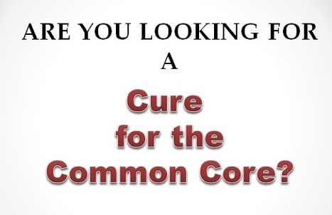A Cure for the Common Core.ppt | Specialized Instruction | Scoop.it