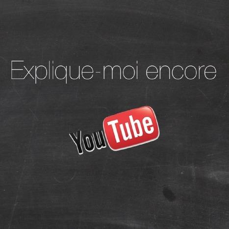 Explique-moi encore - YouTube | français langue étrangère | Scoop.it