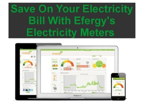 Save On Your Electricity Bill With Efergy's Electricity Meters | Energy Monitors | Scoop.it