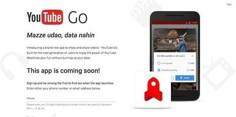 Google anuncia YouTube Go, app que permitirá controlar el consumo de datos | Aprendiendoaenseñar | Scoop.it